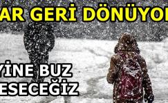 KARLI GÜNLER GERİ DÖNÜYOR